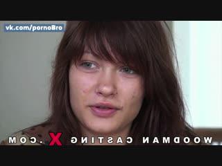 [woodman] milena. кастинг русской порно звезды. студентку трахнули во все дырочк