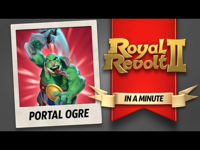 Royal Revolt 2 - The Portal Ogre