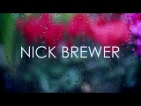Nick Brewer  So Good