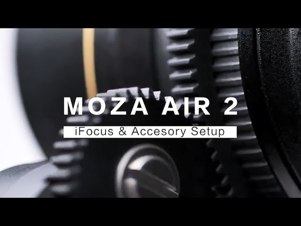MOZA Air 2 Follow Focus and Accessories Setup
