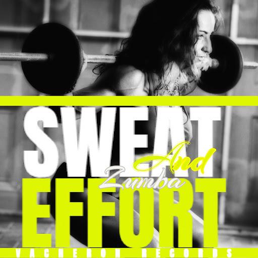 ZUMBA альбом Sweat and Effort