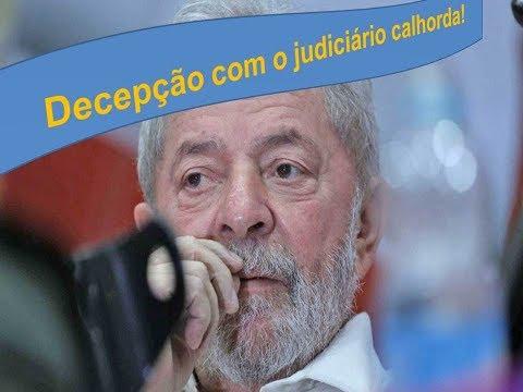 Lula decepcionado com o judiciário brasileiro e a greve de fome dele e de seus companheiros!
