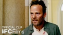Don't Go ft. Stephen Dorff - Clip Tell Me You Hear That I HD I IFC Films