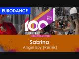 Sabrina - Angel Boy (Remix)