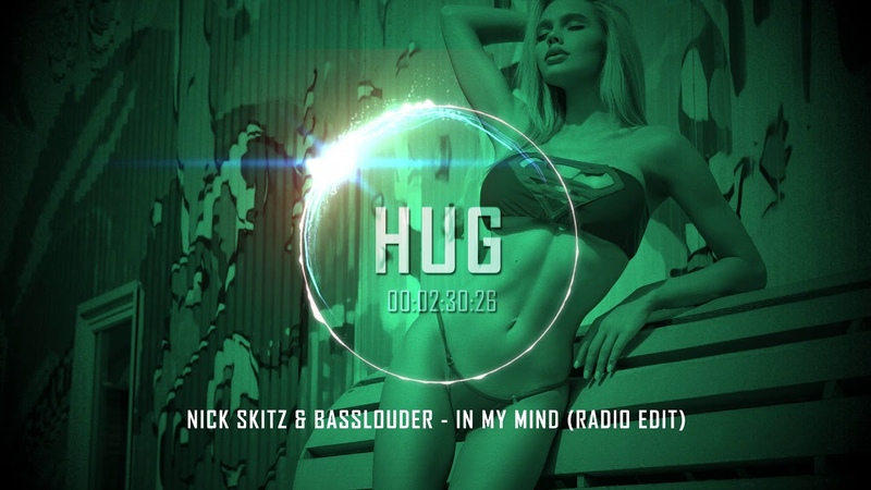 Nick Skitz Basslouder - In My Mind (Radio Edit)