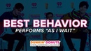 Best Behavior Performs 'As I Wait' Live | DDICL