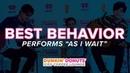 Best Behavior Performs 'As I Wait' Live   DDICL