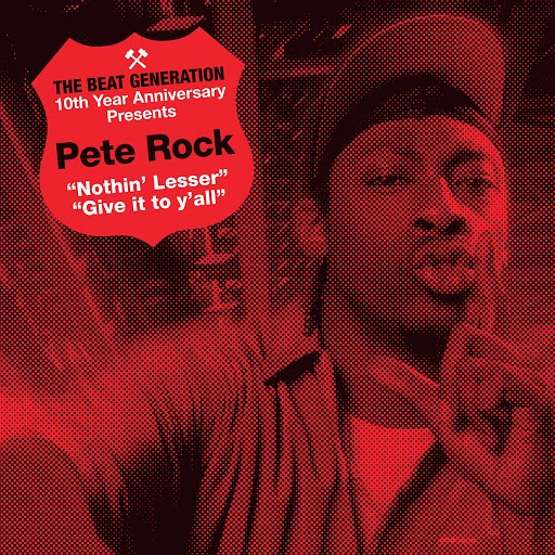 Pete Rock альбом The Beat Generation 10th Anniversary Presents: Nothin' Lesser / Give It to Y'all