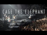 CAGE THE ELEPHANT - LiVE iN PHiLLY 2014