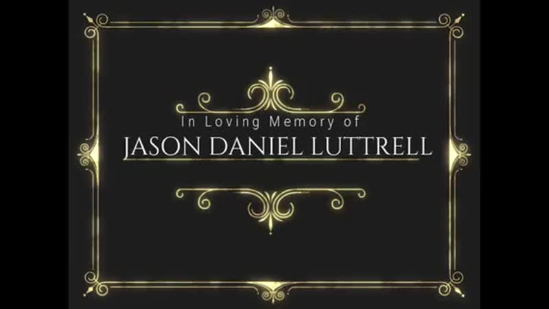 "Jason ""J-Sin"" Luttrell Memorial Slideshow"