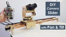 DIY Motorized Camera Slider with Pan and Tilt Head Arduino Based Project