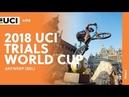 2018 UCI Trials World Cup – Antwerp (BEL) / LIVE