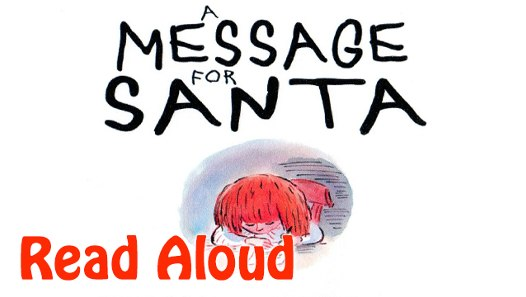 A Message for Santa Read Aloud - Video Dailymotion