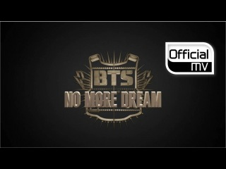 BTS _ No More Dream