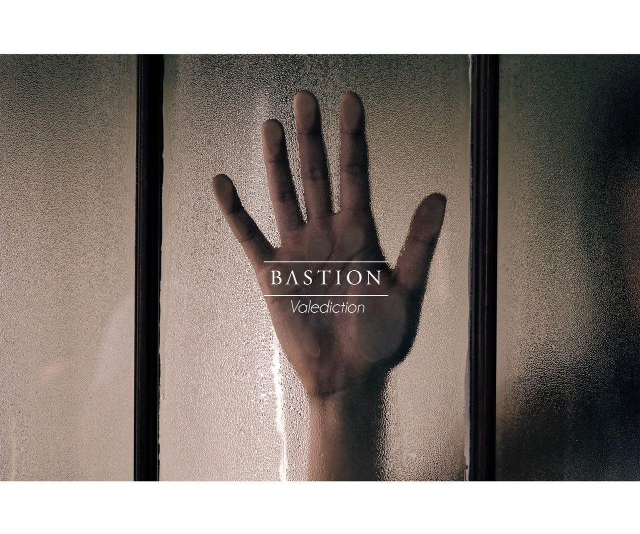 Bastion - Valediction [EP] (2016)