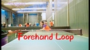 How to play forehand loop——Yangyang's table tennis lessons