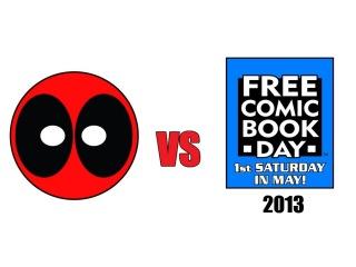 Deadpool vs Free Comic Book Day 2013