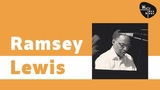 Ramsey Lewis - Cool Piano Vibes