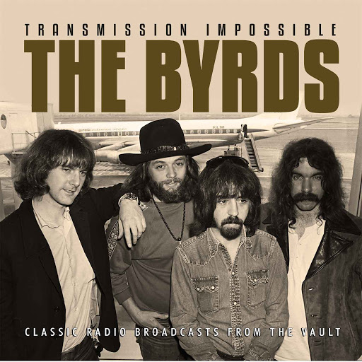 The Byrds альбом Transmission Impossible (Live)