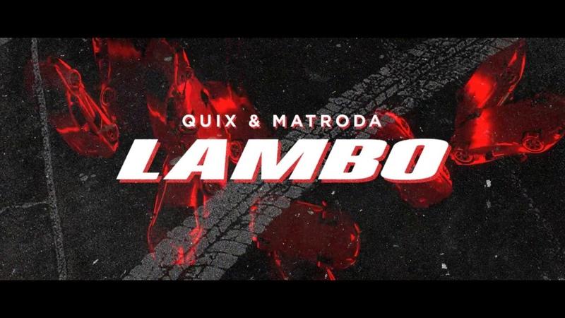 QUIX Matroda - Lambo | Dim Mak Records