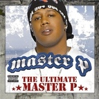 Master P альбом The Ultimate Master P