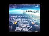 A SPELL INSIDE - Autopilot Trailer