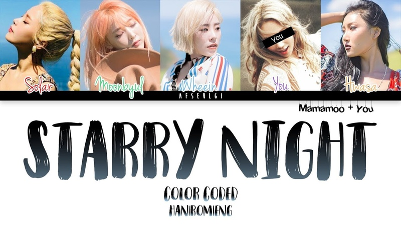 MAMAMOO You (5 Members) Sing 'Starry Night' [Color Coded Han|Rom|Eng]