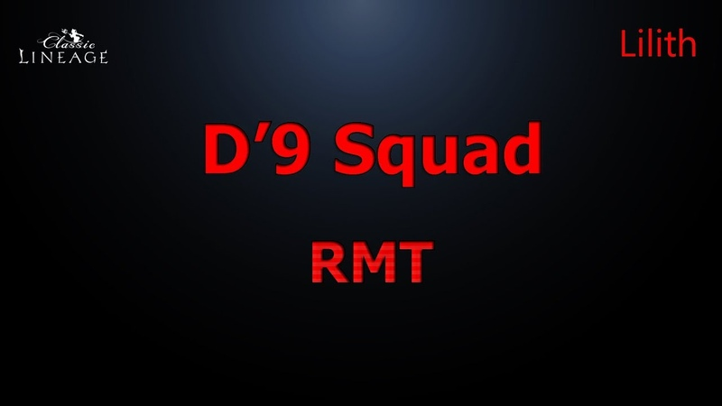 D'9 Squad BIG WAR Lineage 2 Classic Lilith (RMT)