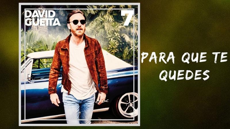 David Guetta - Para Que Te Quedes (Full Lyrics) feat. J Balvin