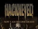 HACKNEYED - Now I Am Become Death (OFFICIAL LYRIC VIDEO)
