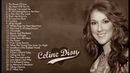 Celine Dion Greatest Hits Full Album - Best Songs of Celine Dion (HQ) 2019
