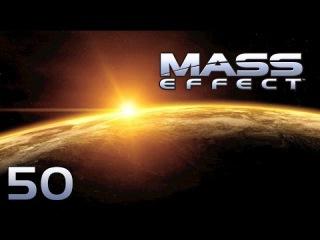 Прохождение Mass Effect - #50 [Вермайр.Зона высадки]