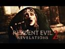 Resident Evil REVELATIONS 2 - Episode 3 Приговор часть 2