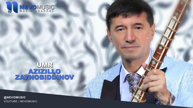 Saidumar (Azizbek) Zaynobiddinov - Umr   Саидумар (Азизбек) Зайновиддинов - Умр (music version)