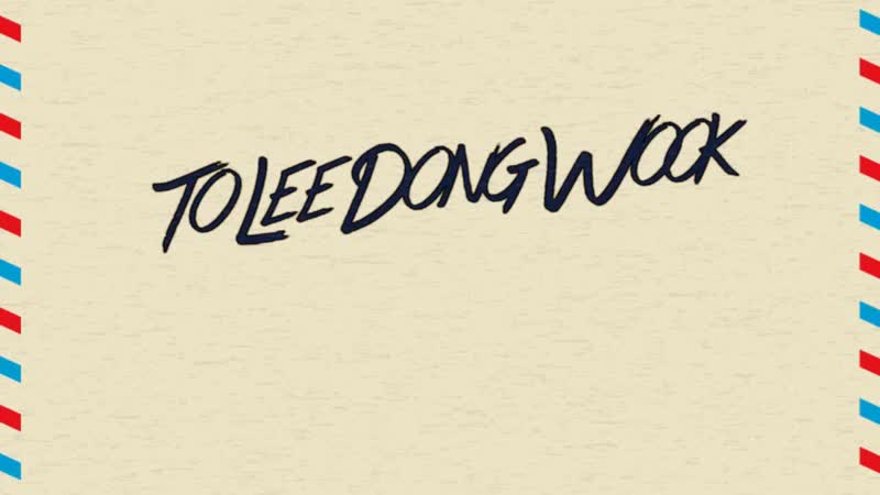 Lee Dong Wook International Video Project