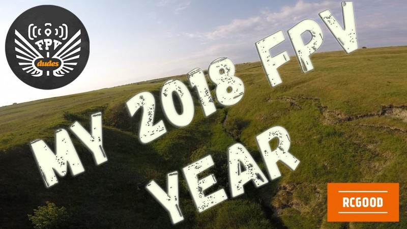 MY FPV 2018 YEAR