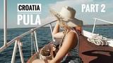 Trip to PULA, Croatia