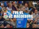 TVB 1898 Stuttgart vs. SC Magdeburg