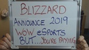 BLIZZARD Announce WoW eSports for 2019 BUT.. YOU have to PAY for some of it!!