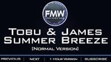 Tobu &amp Jordan Kelvin James - Summer Breeze