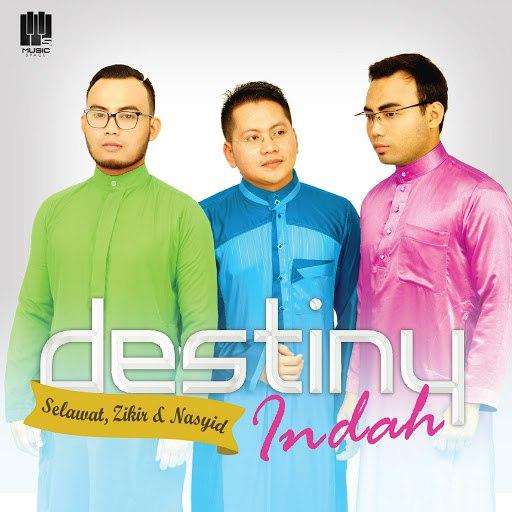 Destiny альбом Indah (Selawat, Zikir, Nasyid)