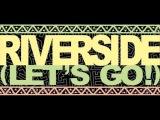 Riverside (Let's Go!) (Warren Clarke Remix)