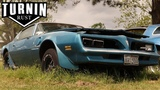 Abandoned 1978 Pontiac Trans Am Driven From Grave After 10 Years  Turnin Rust