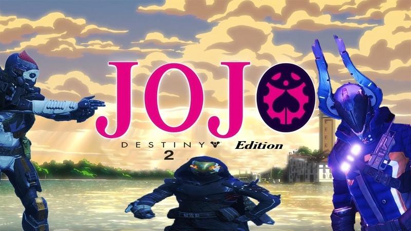 Destiny Bizarre Adventure (JoJo reference)