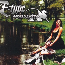 E-type альбом Angels Crying