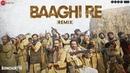 Sonchiriya | Baaghi Re - Remix | Sushant, Bhumi, Manoj, Ranvir | Abhishek C | Vishal Bhardwaj