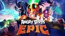 ЗЛЫЕ ПТИЧКИ ЭНГРИ БЕРДС КУПИЛ НОВУЮ ШЛЯПУ ДЛЯ БОМБА и ОСВОБОДИЛ ЯЙЦО Мульт игра Angry Birds Epic