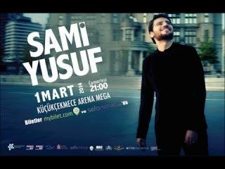 Sefamerve Konser 2014 - Sami Yusuf Sizin İçin Geliyor.