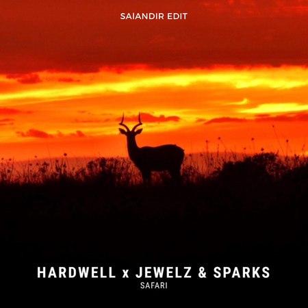 Hardwell x Jewelz Sparks x Quintino - Safari (SAlANDIR MASH EDIT)