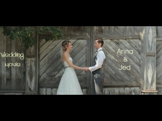 Anna and Jed. Wedding movie